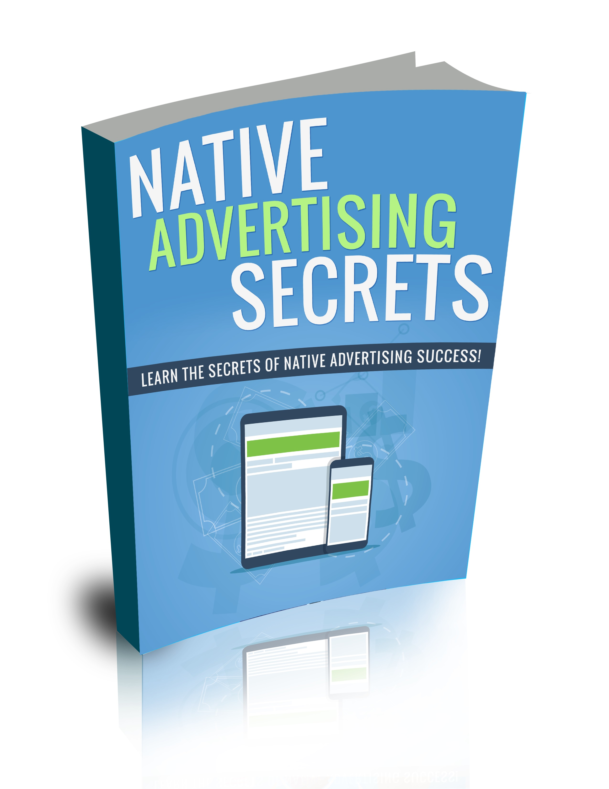 Native Advertising Secrets Package