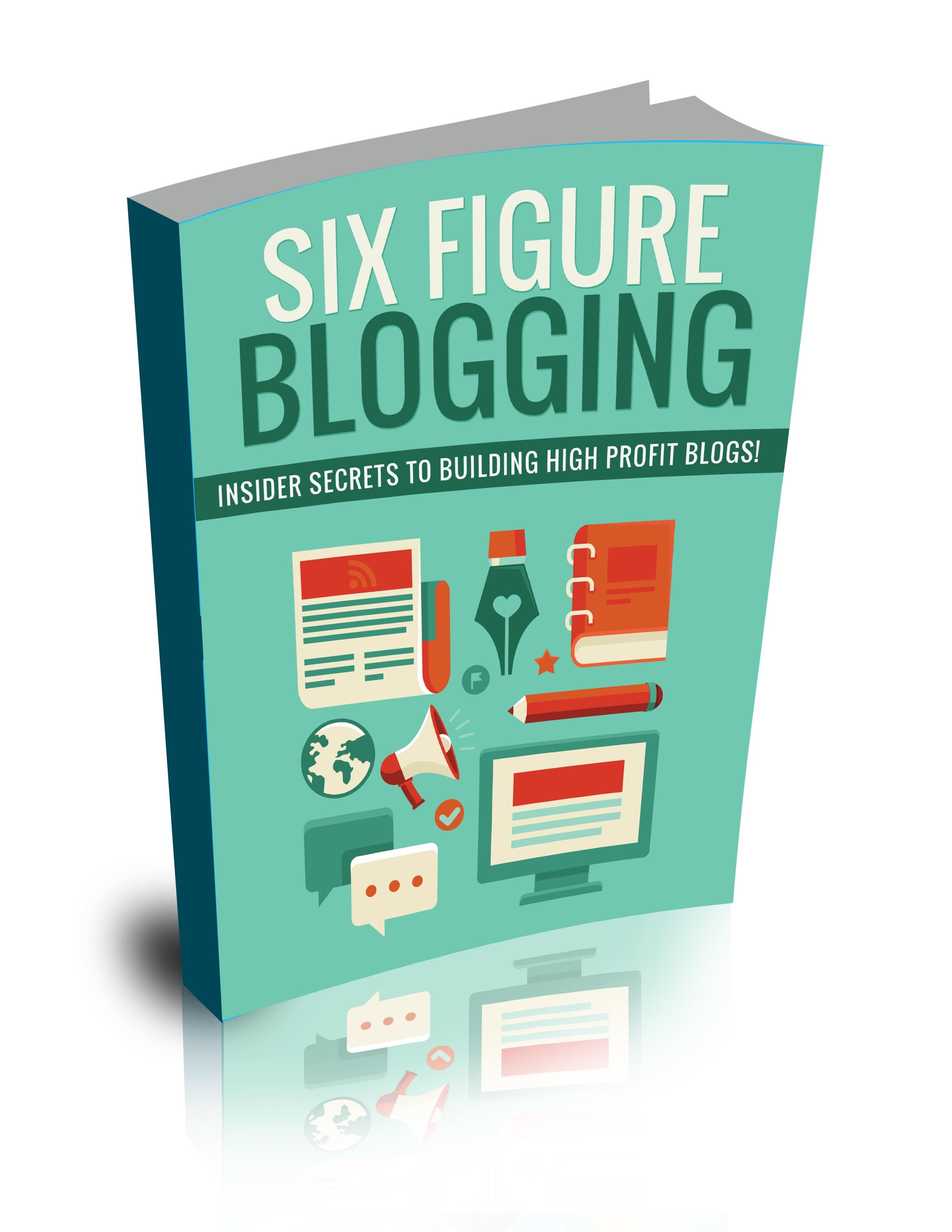 Six Figure Blogging Package