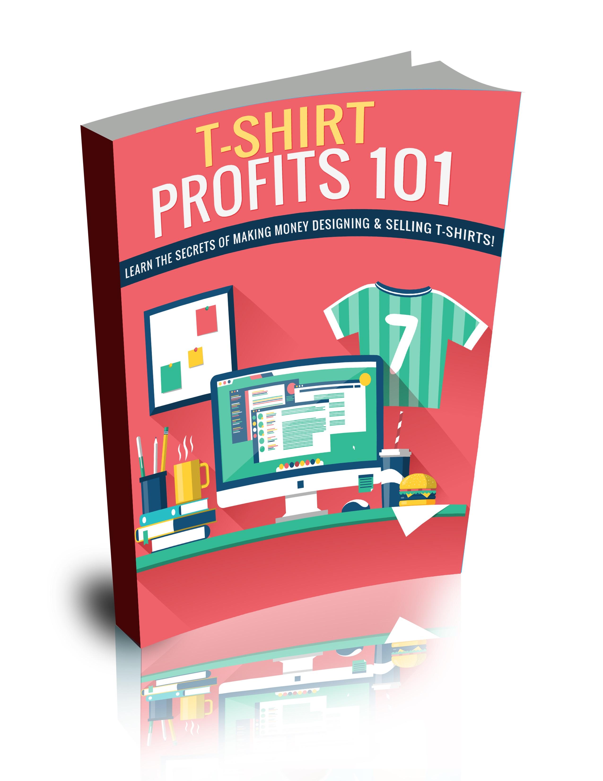TShirt Profits 101 Package