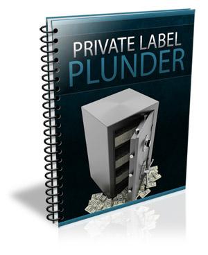 PrivateLabelPlunder