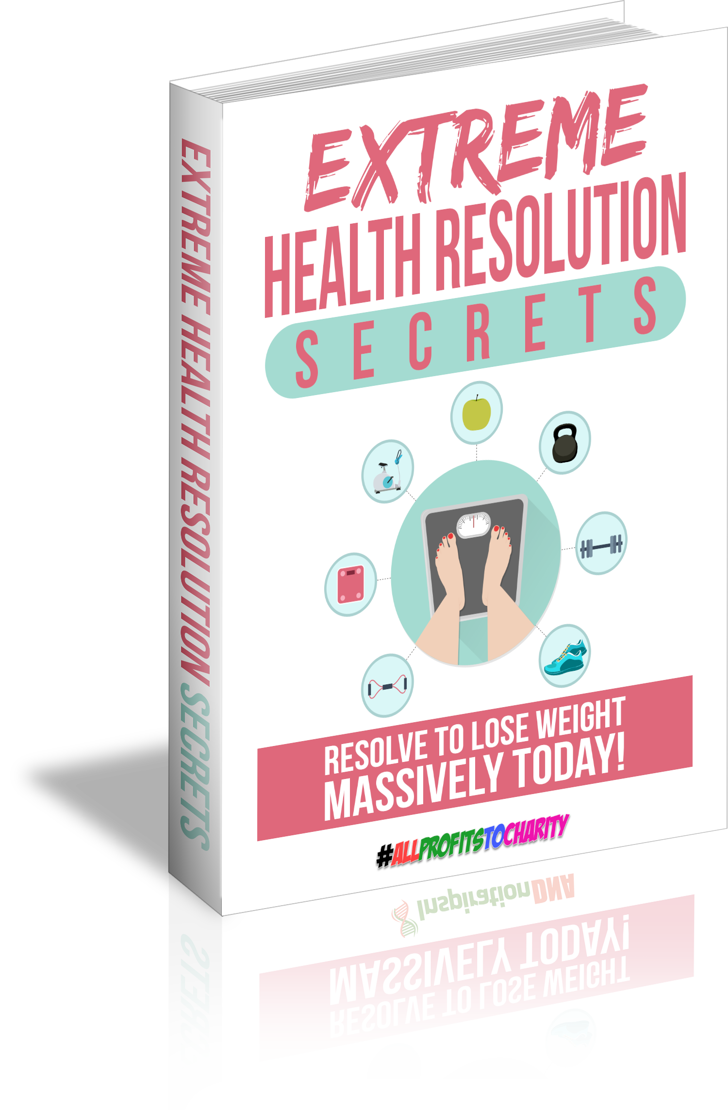 Extreme Health Resolution Secrets cover