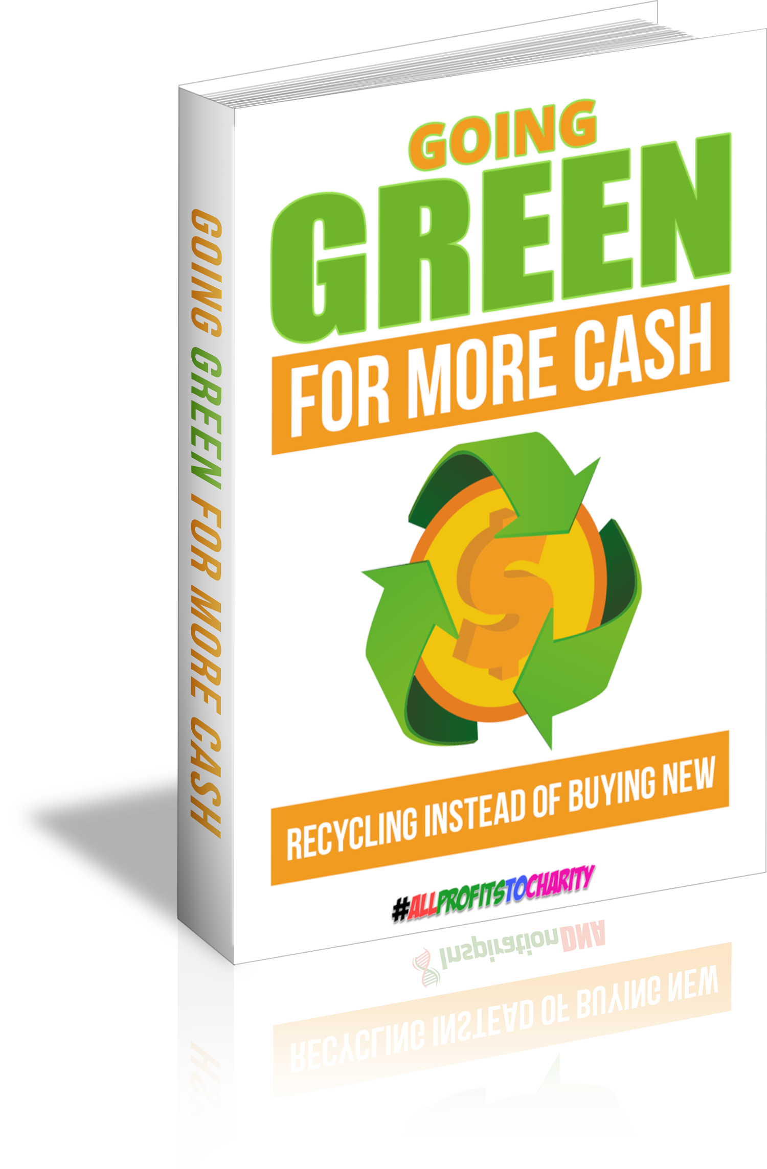 Going Green For More Cash cover