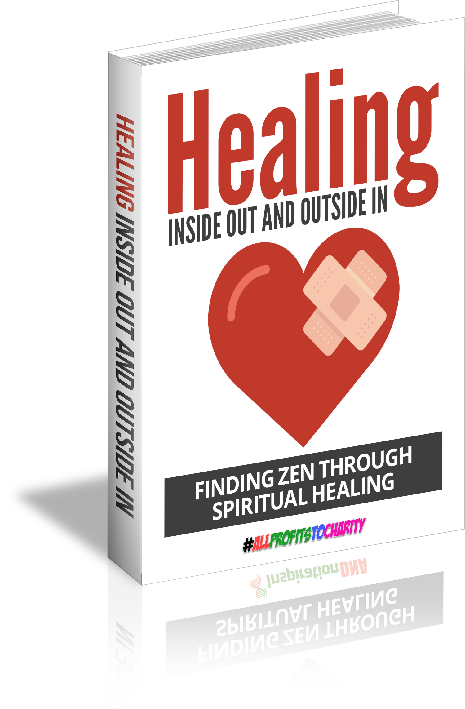 Healing Inside Out And Outside In cover