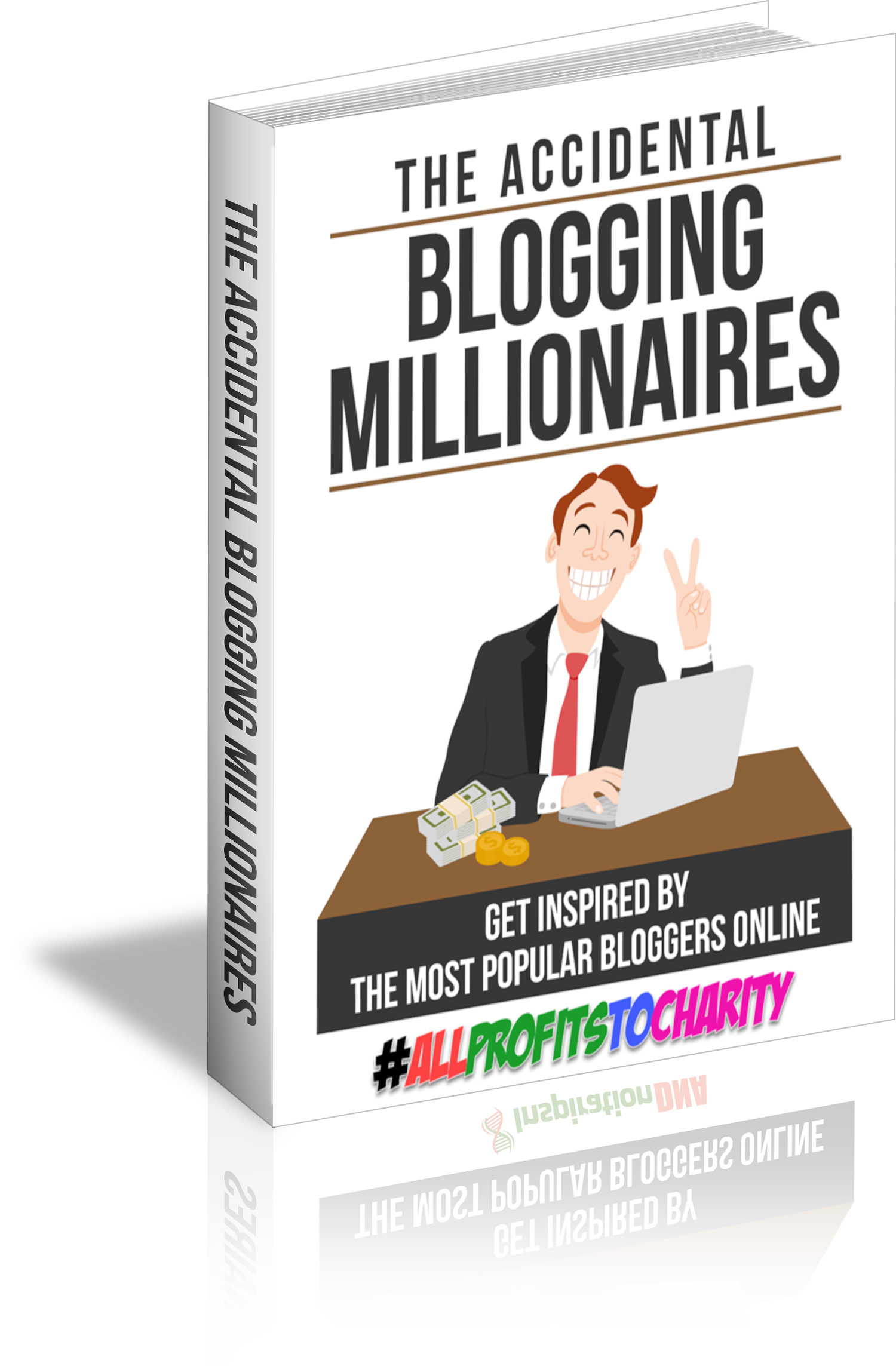 The Accidental Blogging Millionaires cover