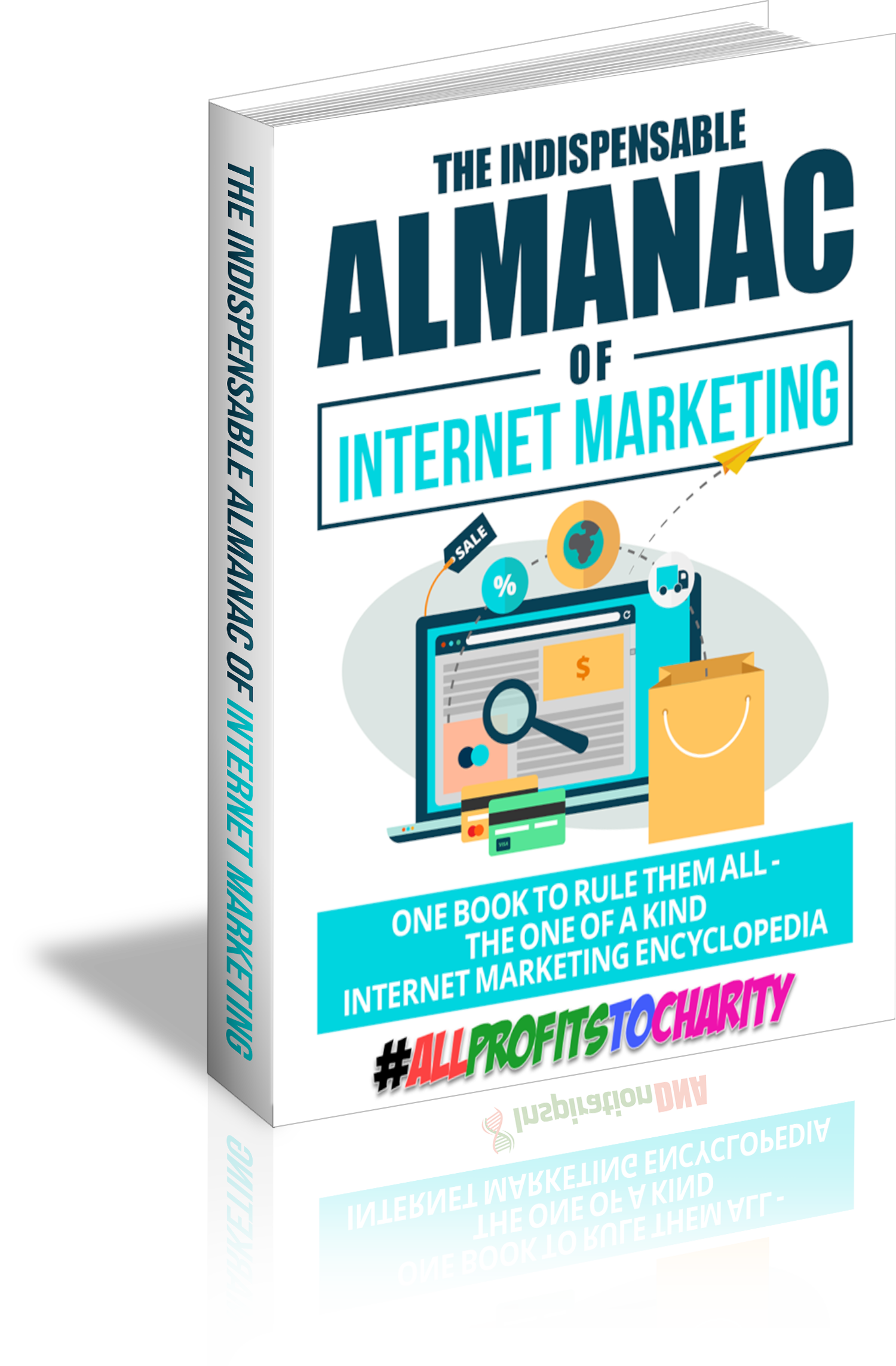 The Indispensable Almanac Of Internet Marketing cover