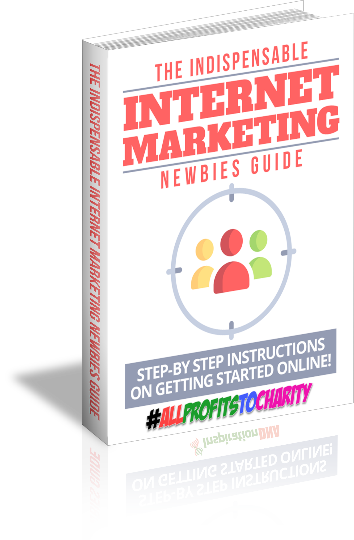 The Indispensable Internet Marketing Newbies Guide cover