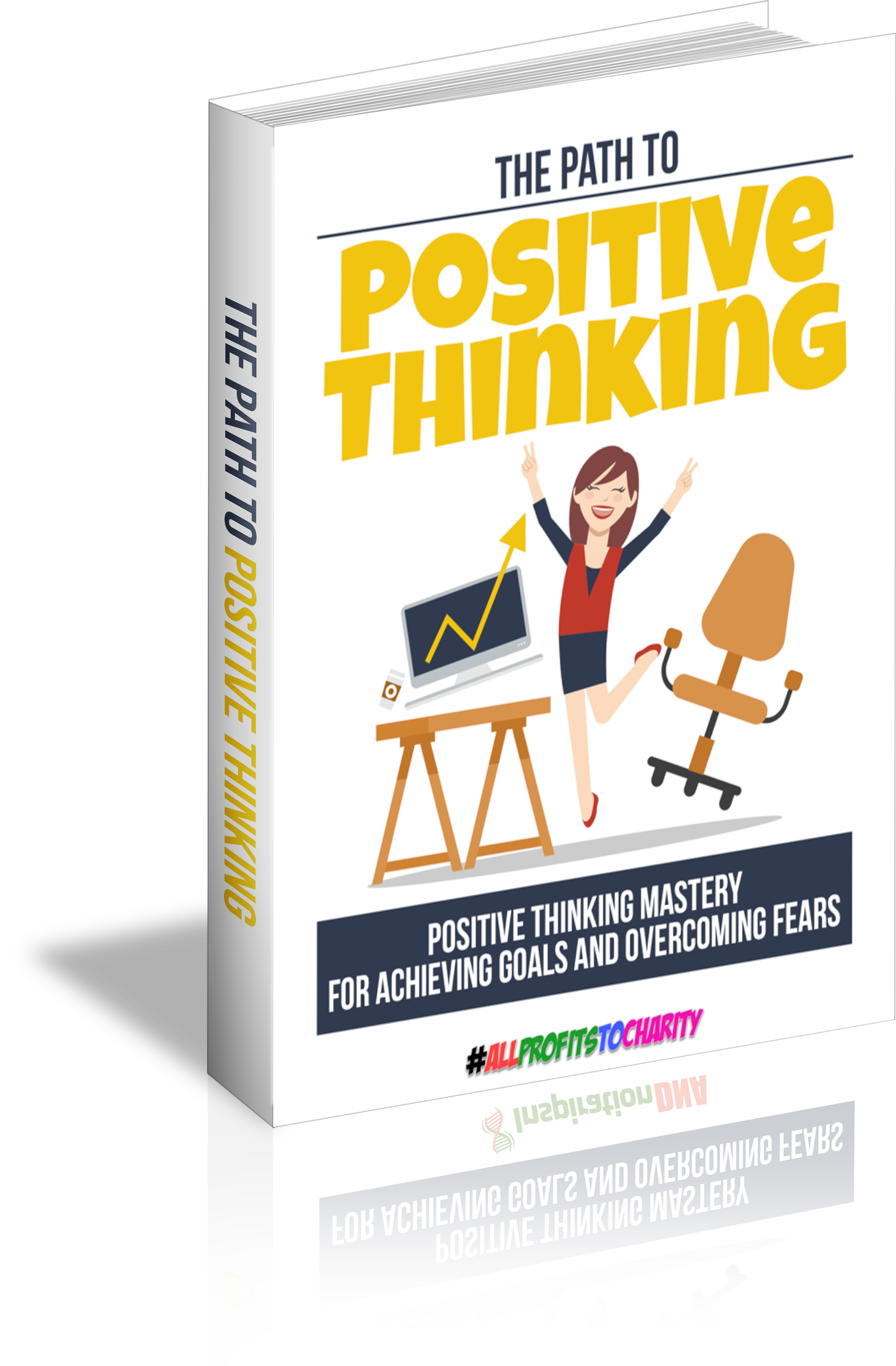 The Path To Positive Thinking cover