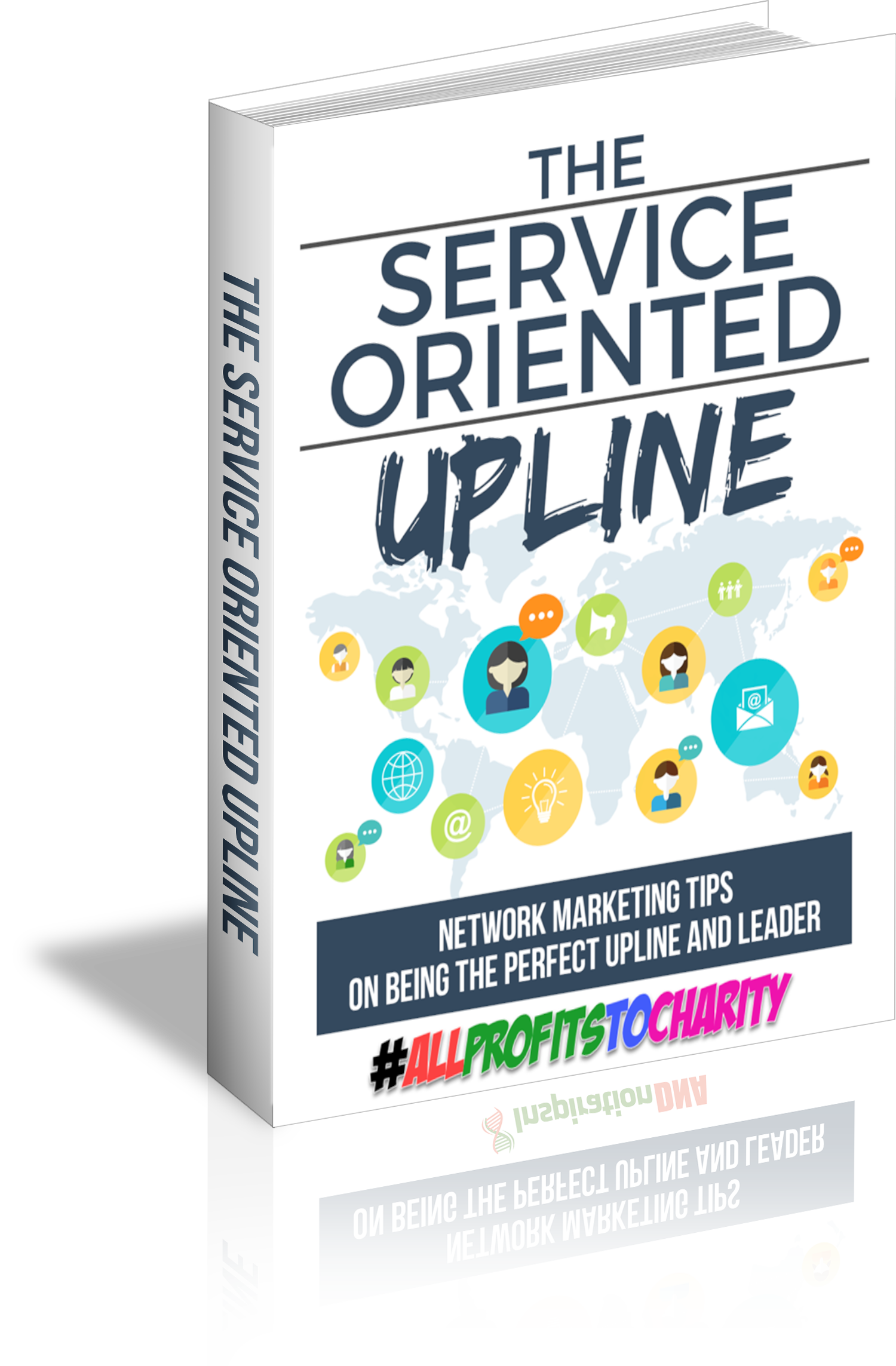 The Service Oriented Upline cover