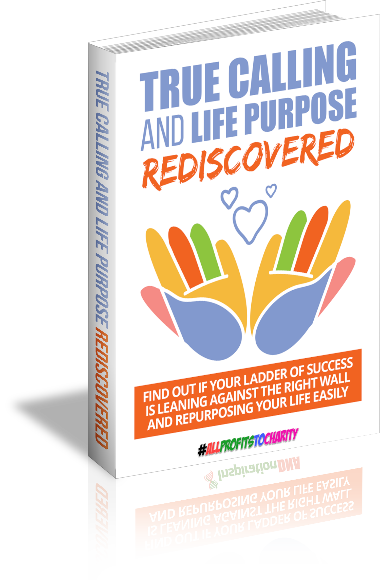 True Calling And Life Purpose Rediscovered cover